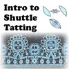 Intro to Tatting (Call to Schedule)